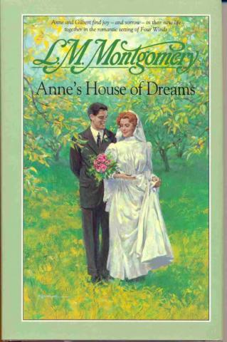 "Book cover of ""Anne's house of Dreams."" 1989. Kindred Spaces. 093 AHD-MS 1989 version. Web. April17, 2019."